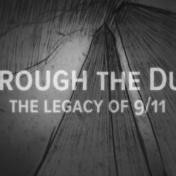 Through The Dust: The Legacy of 9/11