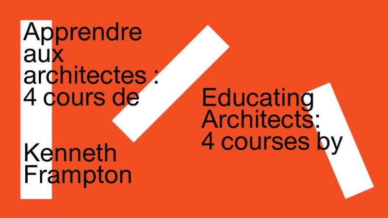 Educating Architects: Four Courses by Kenneth Frampton