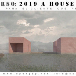 COMPETITION 2019 A HOUSE FOR...